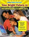 Your Bright Future in IT - Gene Corwin, Henry Lifton