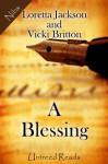 A Blessing - Vickie Britton, Loretta Jackson
