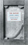 The Outcry (New York Review Books Classics) - Henry James