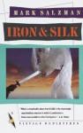 Iron and Silk (Vintage Departures) - Mark Salzman
