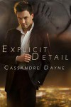 Explicit Detail - Cassandre Dayne
