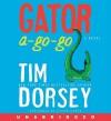 Gator A-Go-Go (Audio) - Tim Dorsey, Oliver Wyman