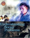 Understanding Social Problems (with CD-ROM and InfoTrac) - Linda A. Mooney, David Knox, Caroline Schacht