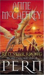 Red Star Rising: More Chronicles Of Pern - Anne McCaffrey