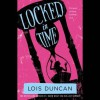 Locked in Time (Audio) - Lois Duncan, Jaselyn Blanchard