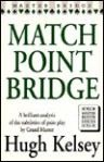 Match Point Bridge - Hugh Walter Kelsey
