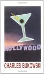 Hollywood - Charles Bukowski