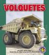 Volquetes/Dump Trucks (Libros Para Avanzar - Potencia En Movimiento /Pull Ahead Books - Mighty Movers) - Eliot Cohen, Judith Jango-Cohen
