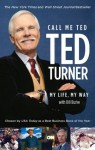 Call Me Ted - Ted Turner, Bill Burke