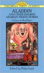 Aladdin and Other Favorite Arabian Nights Stories (Dover Children's Thrift Classics) - Thea Kliros, Anonymous, Philip Smith