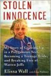 Stolen Innocence - Elissa Wall, Lisa Pulitzer