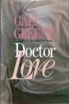 Doctor Love - Gael Greene