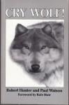 Cry Wolf! - Robert Hunter
