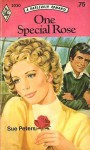 One Special Rose (Harlequin Romance #2030) - Sue Peters