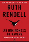 An Unkindness of Ravens (The Inspector Wexford Mysteries) - Ruth Rendell