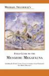 Michael Swanwick's Field Guide to Mesozoic Megafauna - Michael Swanwick, Stephanie Pui-Mun Law