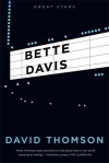 Bette Davis - David Thomson