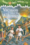 Vacation Under the Volcano - Mary Pope Osborne