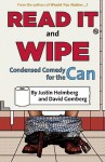 Would You Rather...?'s Read It and Wipe: Condensed Comedy for the Can - Justin Heimberg, David Gomberg