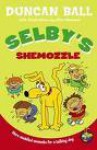 Selby's Shemozzle - Duncan Ball