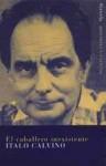 El caballero inexistente (Paperback with flaps) - Italo Calvino, Esther Benítez, Maria J. Calvo Montoro