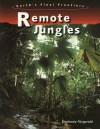Remote Jungles - Stephanie Fitzgerald