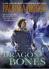 Dragon Bones - Joe Manganiello, Patricia Briggs
