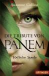 Tödliche Spiele (Die Tribute von Panem, #1) - Sylke Hachmeister, Peter Klöss, Suzanne Collins