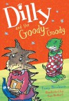Dilly and the Goody-Goody - Tony Bradman, Susan Hellard