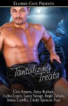 Tantalizing Treats - Amy Ruttan, Lolita Lopez, Lacey Savage, Brigit Zahara, Jenna Castille, Cindy Spencer Pape