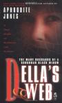 Della's Web: A True Story of Marriage and Murder - Aphrodite Jones