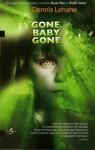 Gone, Baby, Gone (Kenzie & Gennaro #4) - Dennis Lehane