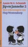 Jip en Janneke 2 - Annie M.G. Schmidt, Fiep Westendorp