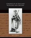 Chronicles of England Scotland and Ireland - Raphael Holinshed