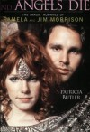 Angels Dance and Angels Die: The Tragic Romance of Pamela and Jim Morrison - Patricia Butler, Jerry Hopkins