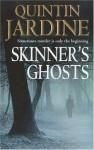 Skinner's Ghosts - Quintin Jardine