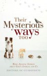 Their Mysterious Ways Too - Guideposts Books