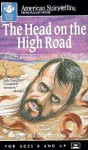Head on the High Road: Ghost Stories from the Southwest - Richard Alan Young, Judy Dockrey Young