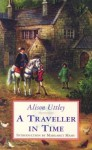 A Traveller In Time - Alison Uttley, Margaret Mahy