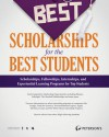 The Best Scholarships for the Best Students - Jason Morris, Donald Asher, Nichole Fazio-Veigel