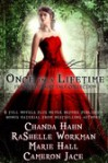 Once In A Lifetime (Book Bundle) - RaShelle Workman, Chanda Hahn, Cameron Jace, Marie Hall