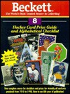 Beckett Hockey Card Price Guide and Alphabetical Checklist - Beckett Publishing