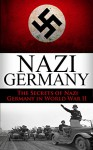 World War 2 Nazi Germany: The Secrets of Nazi Germany in World War II (Nazi Germany, the third reich, rise and fall, the wolf's lair, Hitler, World War ... Germany, Nuremberg Trials,auschwitz Book 1) - Ryan Jenkins, Nazi Germany, Third Reich, Adolf Hitler, Wolf's Lair, Nuremburg Trials, Auschwitz camp