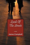 Lords of the Streets - James Campbell