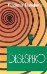Desespero - Vladimir Nabokov, Manuela Madureira