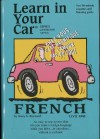 Learn in Your Car French Level One [With Listening Guide] - Henry N. Raymond, Penton Overseas Inc.