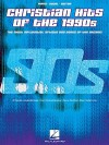 Christian Hits of the 1990s: The Most Influential Artists and Songs of the Decade - Various Artists, Hal Leonard Publishing Corporation