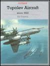 Tupolev Aircraft Since 1992 - Bill Gunston