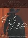 Purity of Blood - Arturo Pérez-Reverte