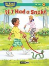 If I Had a Snake ( We Read Phonics - Level 4 (Hardcover)) - Leslie McGuire, Meredith Johnson